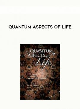 Quantum Aspects Of Life by https://lobacademy.com/
