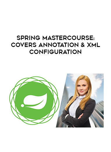 Spring Mastercourse: Covers Annotation & XML Configuration by https://lobacademy.com/