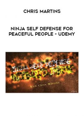 Chris Martins - Ninja Self Defense for Peaceful People - Udemy by https://lobacademy.com/