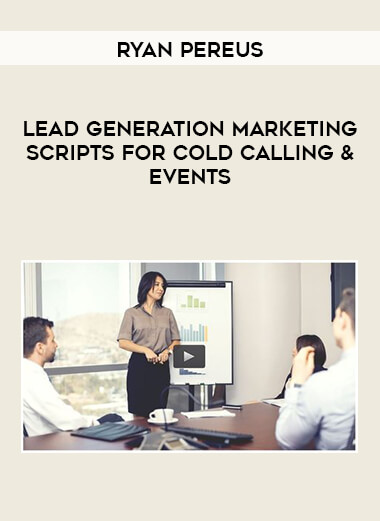 Ryan Pereus- Lead Generation Marketing Scripts for Cold Calling & Events by https://lobacademy.com/
