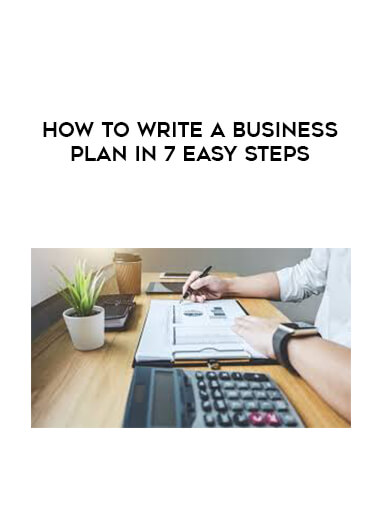 How To Write a Business Plan in 7 Easy Steps by https://lobacademy.com/