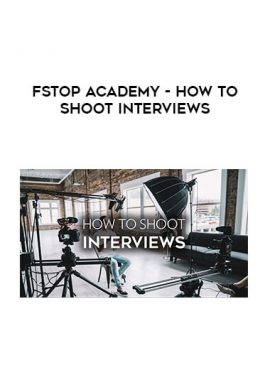 FStop Academy - How to Shoot Interviews by https://lobacademy.com/