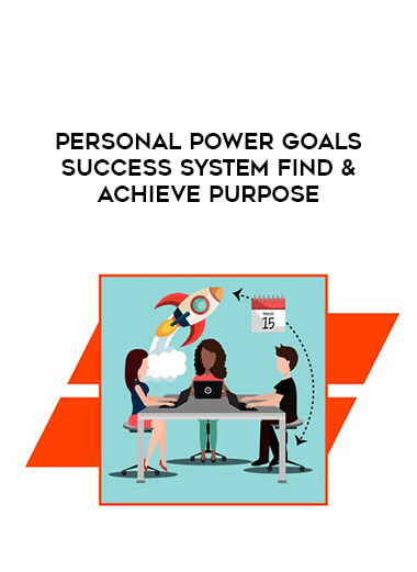 Personal Power Goals Success System Find & Achieve Purpose by https://lobacademy.com/
