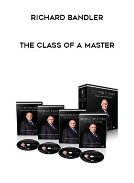 Richard Bandler - The Class of a Master by https://lobacademy.com/