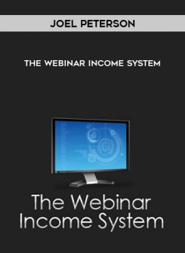 Joel Peterson – The Webinar Income System by https://lobacademy.com/
