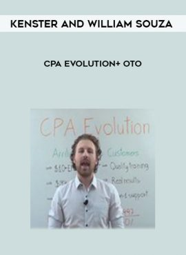 Kenster and William Souza – CPA Evolution+ OTO by https://lobacademy.com/