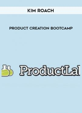 Kim Roach – Product Creation Bootcamp by https://lobacademy.com/