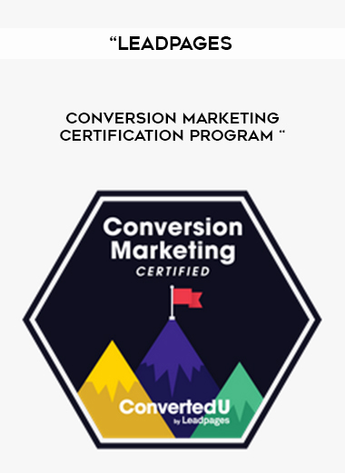"""""""Leadpages – Conversion Marketing Certification Program """" by https://lobacademy.com/"""