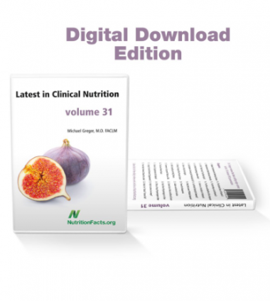 Michael Greger - Latest in Clinical Nutrition