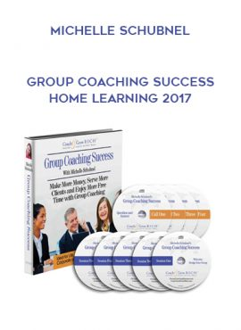 Michelle Schubnel – Group Coaching Success Home Learning 2017 by https://lobacademy.com/