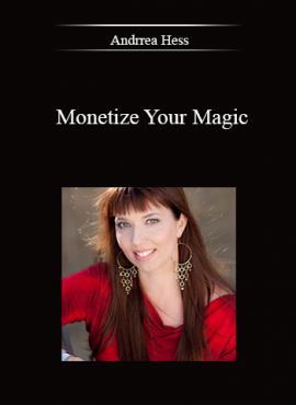 Andrrea Hess – Monetize Your Magic by https://lobacademy.com/