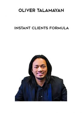 Oliver Talamayan – Instant Clients Formula by https://lobacademy.com/