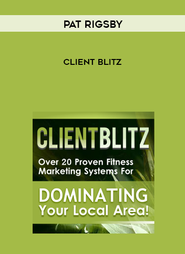 Pat Rigsby – Client Blitz by https://lobacademy.com/
