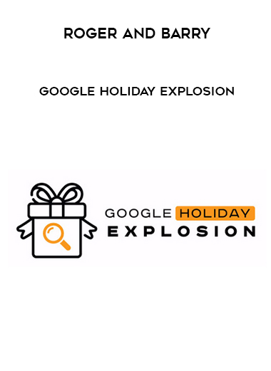 Roger and Barry – Google Holiday Explosion by https://lobacademy.com/