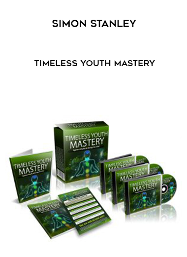 Simon Stanley – Timeless Youth Mastery by https://lobacademy.com/