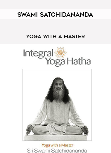 Swami Satchidananda - Yoga with a master by https://lobacademy.com/