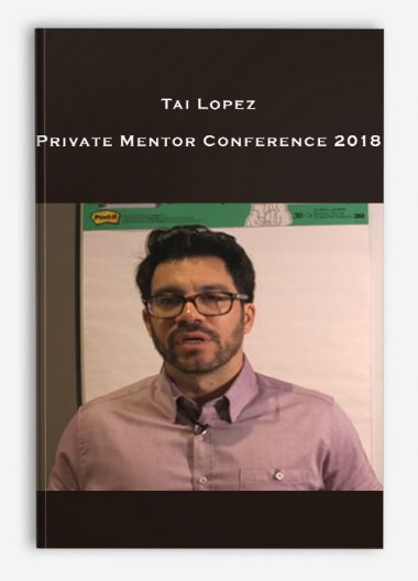 Tai Lopez - Private Mentor Conference 2018 by https://lobacademy.com/