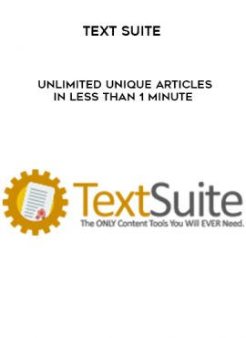 Text Suite – Unlimited Unique Articles In Less Than 1 Minute by https://lobacademy.com/