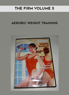 The Firm Volume 3 - Aerobic Weight Training by https://lobacademy.com/