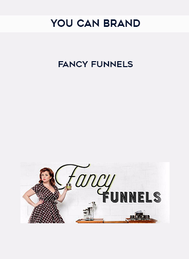 You Can Brand – Fancy Funnels by https://lobacademy.com/
