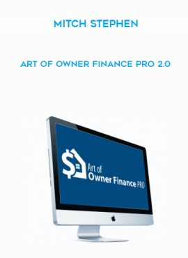 Mitch Stephen – Art of Owner Finance Pro 2.0 by https://lobacademy.com/