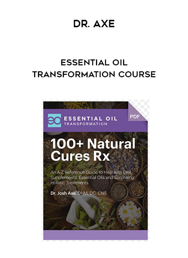 Dr. Axe - Essential Oil Transformation Course by https://lobacademy.com/