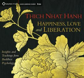 Thich Nhat Hanh - HAPPINESS