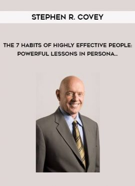 Stephen R. Covey - The 7 Habits of Highly Effective People: Powerful Lessons in Persona... by https://lobacademy.com/