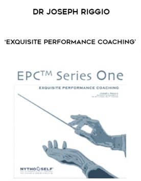 DR JOSEPH RIGGIO – 'EXQUISITE PERFORMANCE COACHING' by https://lobacademy.com/