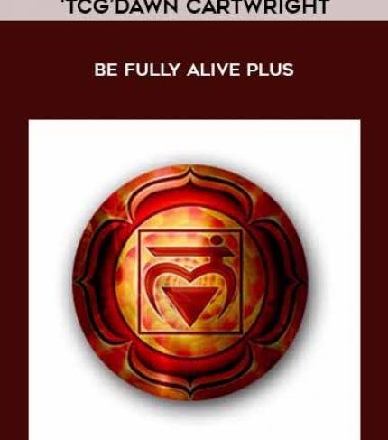 'TCG'Dawn Cartwright - Be fully alive PLUS by https://lobacademy.com/